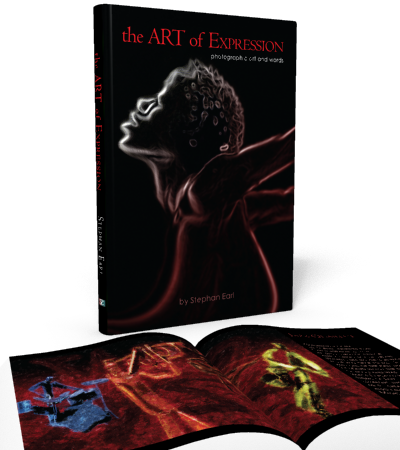 The Art of Expression: Photographic Art and Words by Stephan Earl - SearlStudio Publishing