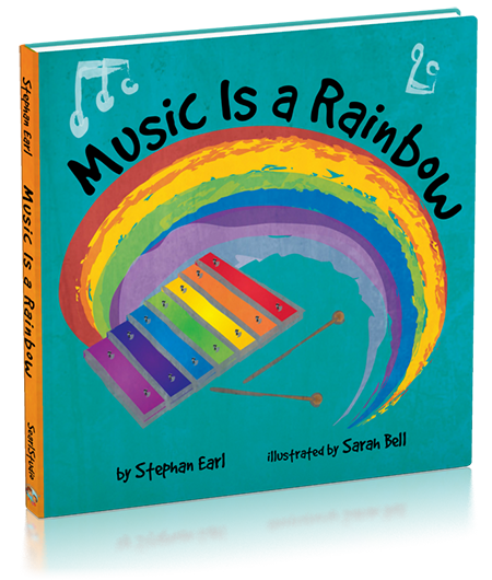 """Music Is a Rainbow"" Children's book by author Stephan Earl"
